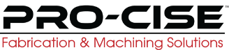 Pro-Cise Fabrication & Machining Solutions